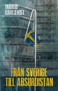 Från Sverige till Absurdistan