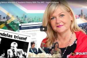 Meeting Nelson Mandela & Sweden´s History With the ANC – Interview with Ingrid Carlqvist on Red Ice TV