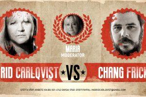 Nyhetsveckan Special #1 – Ingrid Carlqvist vs. Chang Frick