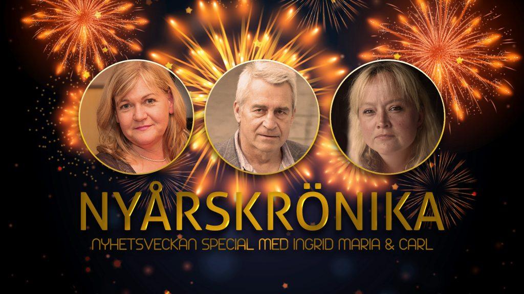 Nyhetsveckan Special – Nyårskrönika med Ingrid, Maria och Calle