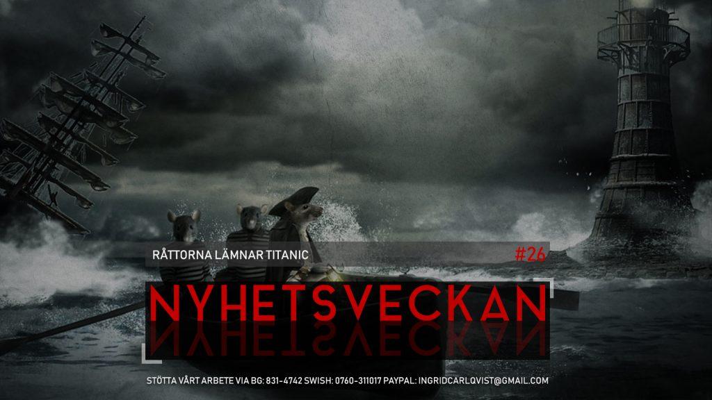 Nyhetsveckan #26 – Råttorna lämnar Titanic: Alla hatar JÖK, svenska inkvisitionen, kan EU reformeras