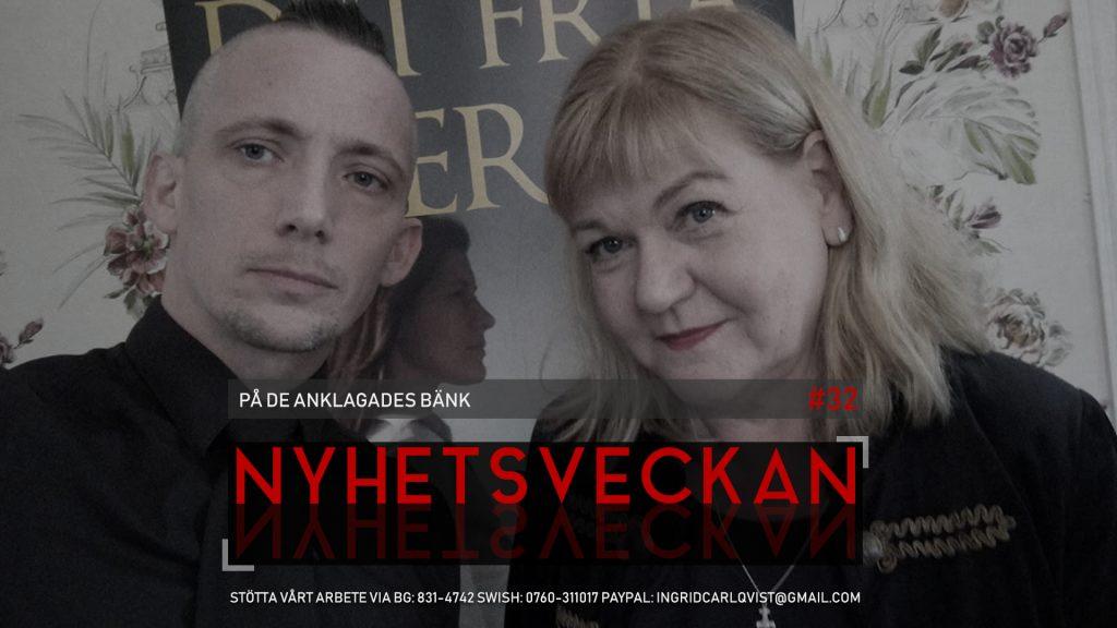 Nyhetsveckan #32 – På de anklagades bänk: Falsk flagg, kriminell podd, Ebbas stöveltramp