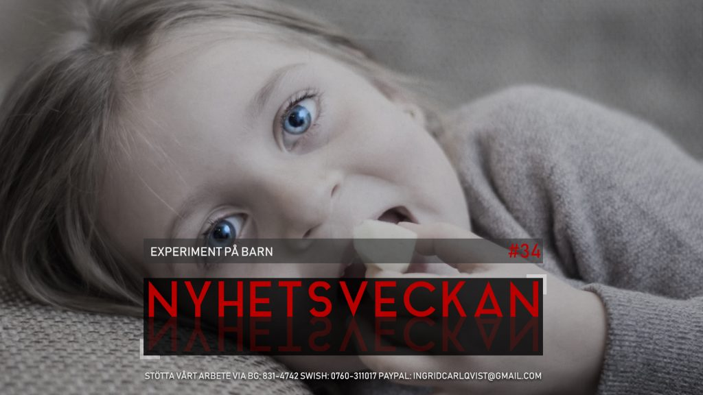 Nyhetsveckan #34 – Experiment på barn, domen mot I&C, Assange och mer anarkotyranni