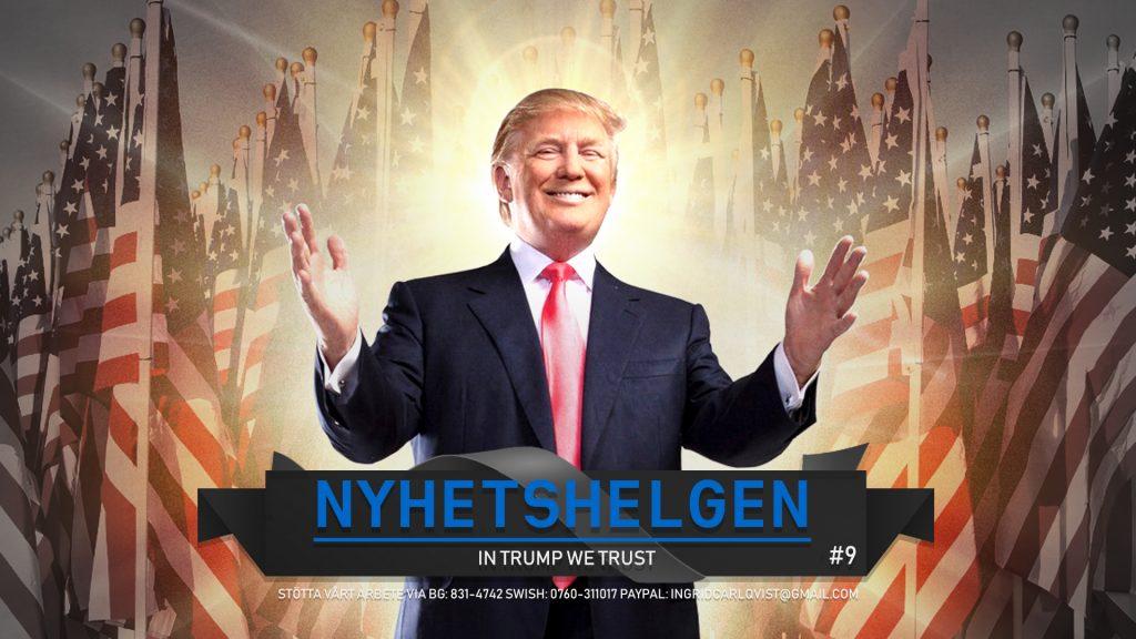 Nyhetshelgen #9 – In Trump We Trust, Ebba ryter ifrån, Ramadangullegull och den eviga Greta