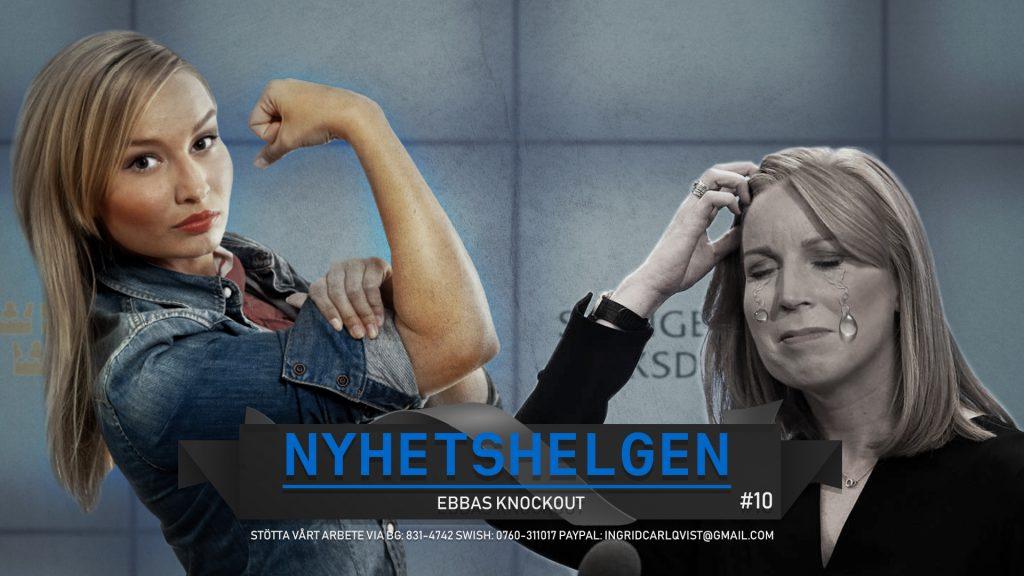 Nyhetshelgen #10 – Ebbas knockout, Profet-Greta, hets mot Assange och Ivar Arpi