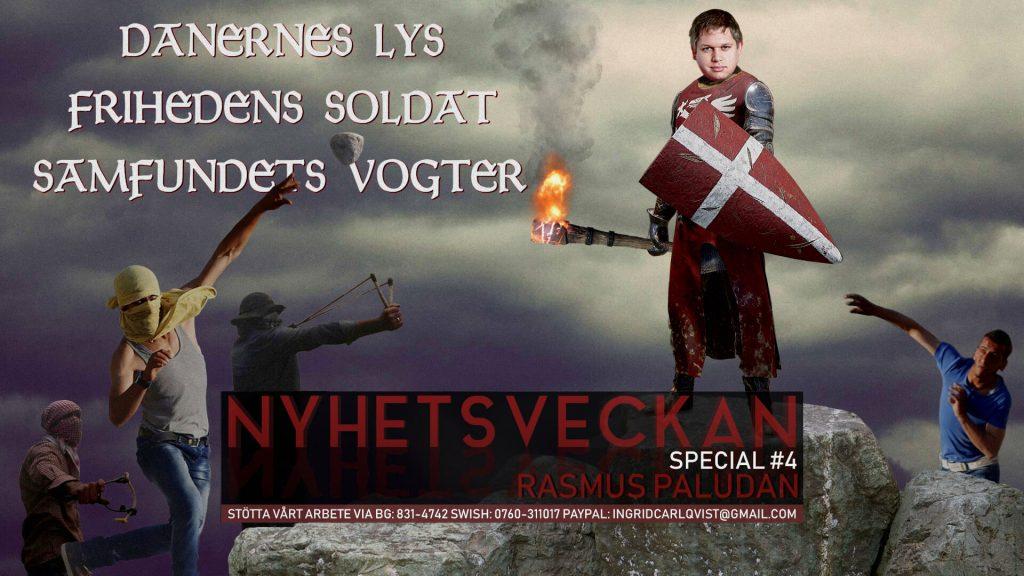 Nyhetsveckan Special #4 – Rasmus Paludan om islam, PK, hot, Sverige vs Danmark, Gustav Kasselstrand