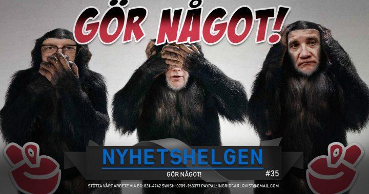 Nyhetshelgen #35 – Gör något!, mordorgie i Malmö, SD städar i partiprogrammet