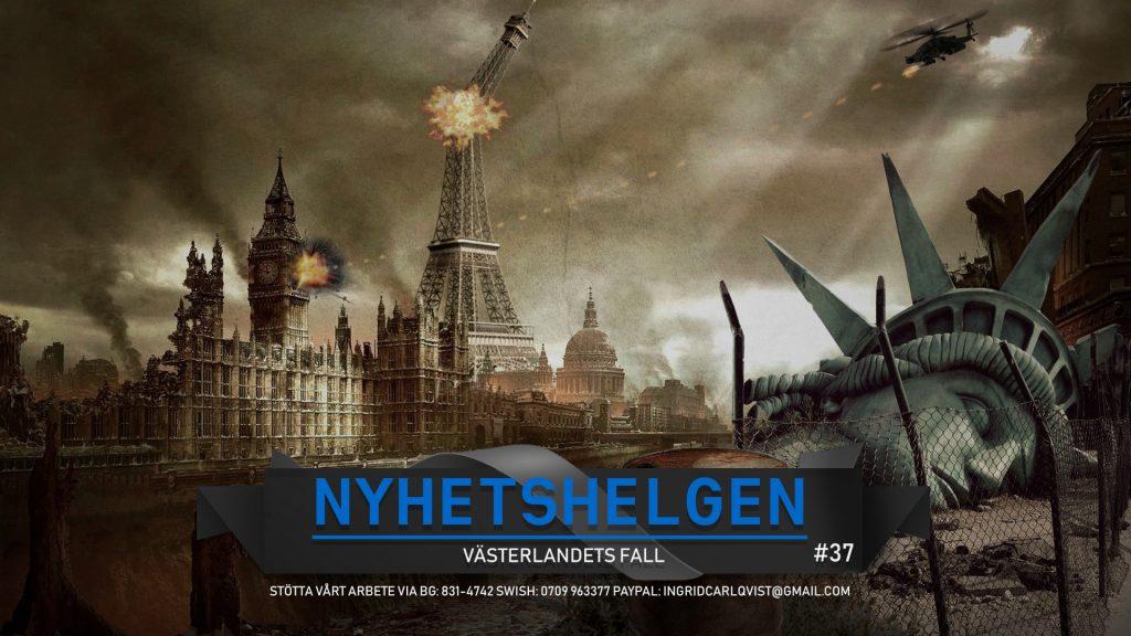 Nyhetshelgen #37 – Västerlandets fall, id-fusket ger S röster, Löfven sitter kvar