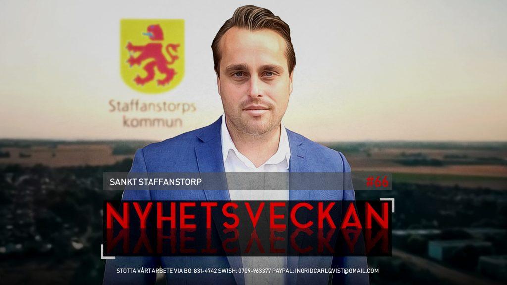 Nyhetsveckan #66 – Sankt Staffanstorp, SD större än S, stulna pistoler på Rosenbad