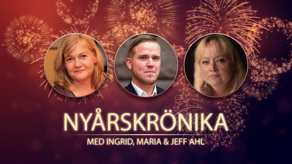 Nyårskrönikan 2019 med Ingrid&Maria och Jeff Ahl
