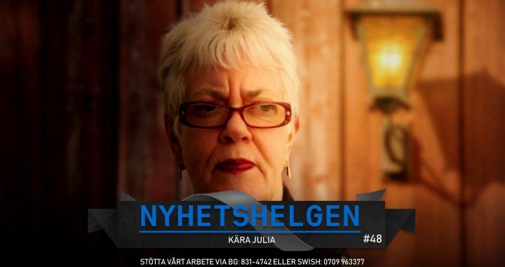 Nyhetshelgen #48 – Kära Julia, Sverige satte dit Assange, förnedringsrånen