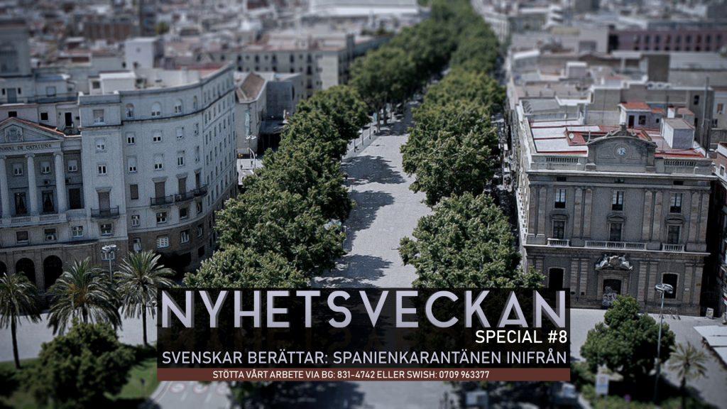 Nyhetsveckan Special #8: Svenskar berättar – Spanienkarantänen inifrån