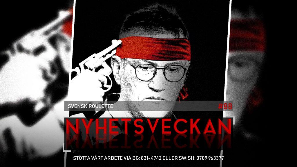 Nyhetsveckan #88 – Svensk roulette, Maria i polisförhör, Trump fimpar WHO