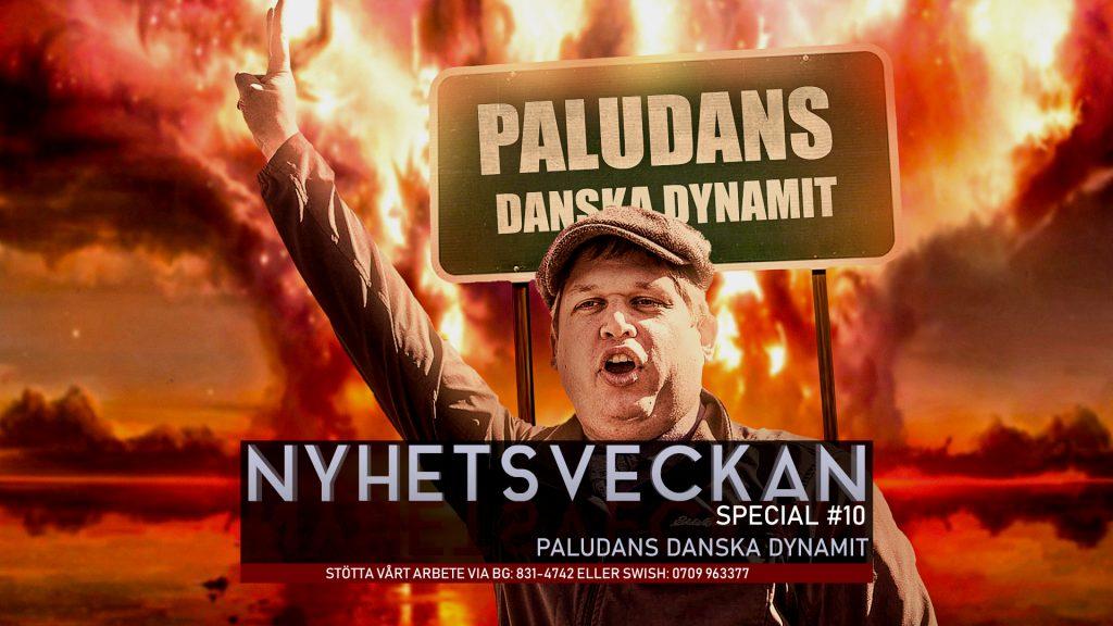 Nyhetsveckan Special #10 – Paludans danska dynamit
