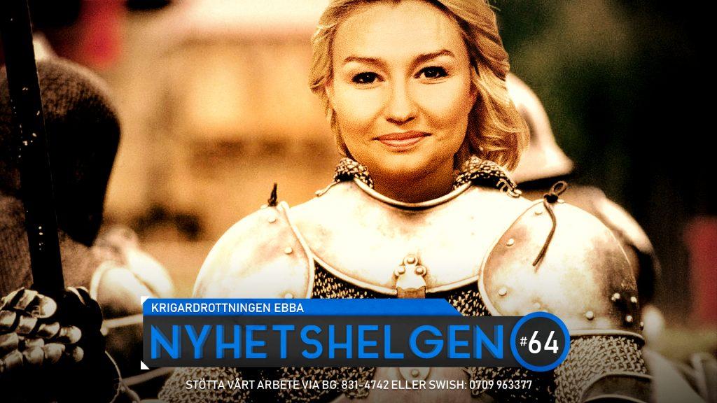 Nyhetshelgen #64 – Krigardrottningen Ebba, vildarna i Göteborg, Palmebesked