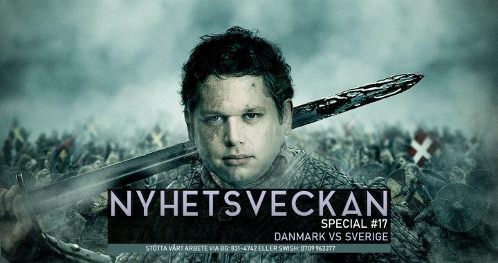 Nyhetsveckan Special #17 – Danmark vs Sverige: Paludan om brödrafolken, EU, fängelsedomen