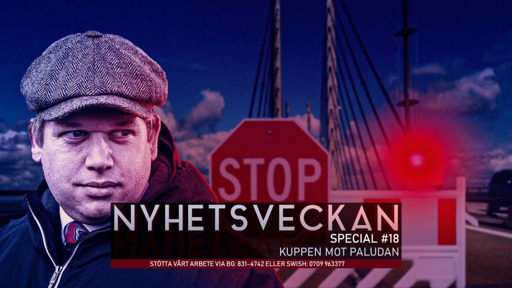 Nyhetsveckan Special #18 – Kuppen mot Paludan, svenskt medborgarskap, kampen för yttrandefrihet