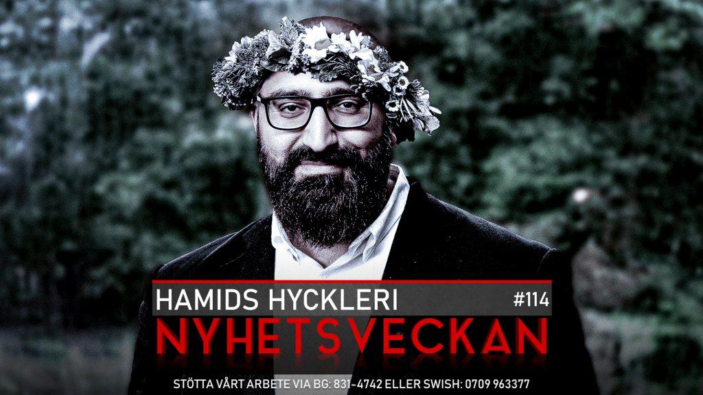 Nyhetsveckan #114 – Hamids hyckleri, Big Techs censur, anti-SD-fronten