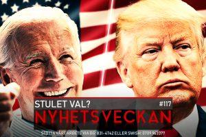 Nyhetsveckan #117 – Stulet val?, Trumps listiga plan, vår rättegång