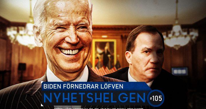 Nyhetshelgen #105 – Biden förnedrar Löfven, mansrevolution, grattis Spanien