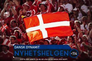 Nyhetshelgen 114 – Dansk dynamit, Prideprotest, Faucigate