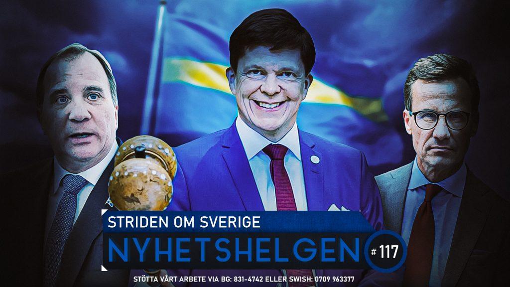 Nyhetshelgen 117 – Striden om Sverige, polisens tårar, Nationella Arvsfonden