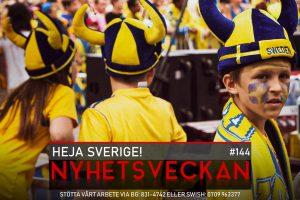 Nyhetsveckan 144 – Heja Sverige!, rödgröna kvinnor, sprutvarning för unga