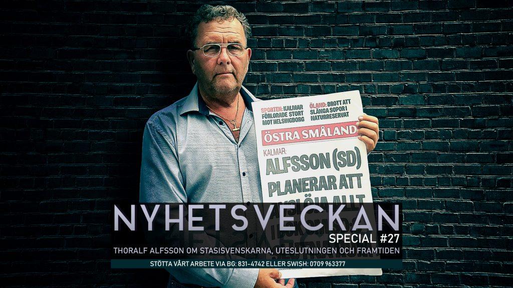 Nyhetsveckan Special 27 – Thoralf Alfsson om stasisvenskarna, uteslutningen och framtiden