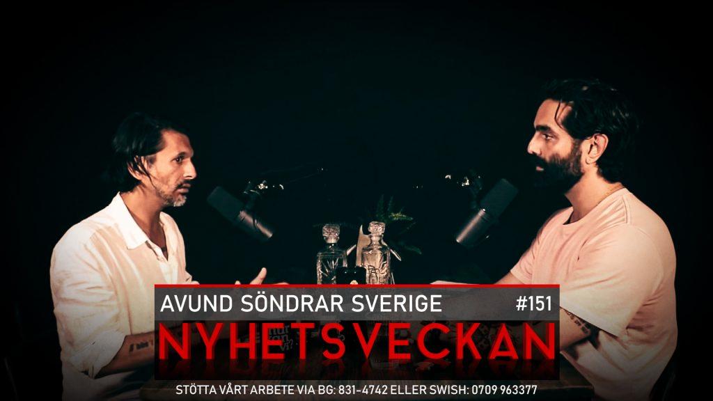 Nyhetsveckan 151 – Avund söndrar Sverige, tyst skräckvälde, läger för ovaxxade