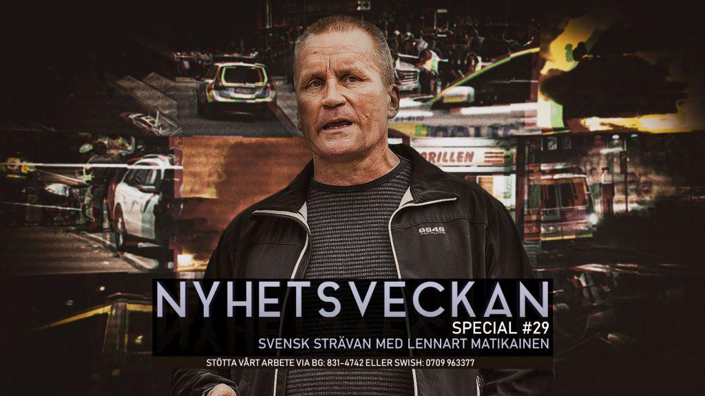 Nyhetsveckan Special 29 – Svensk strävan med Lennart Matikainen