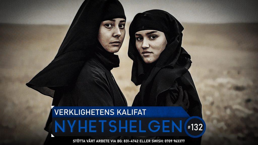 Nyhetshelgen 132 – Verklighetens Kalifat, gangsterromantik, SD-succé
