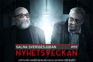 Nyhetsveckan 159 – Galna Sverigesjukan, tuffa danskar, feghet