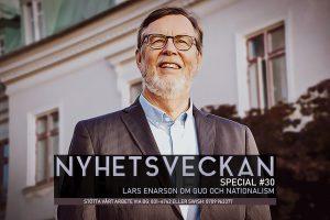Nyhetsveckan Special 30 – Lars Enarson om Gud och nationalism